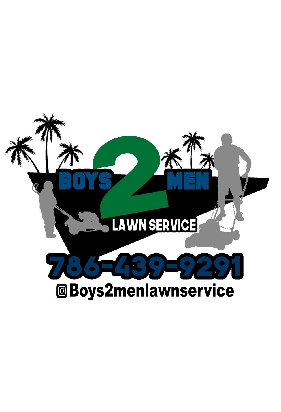 Boys2Men Lawn Service